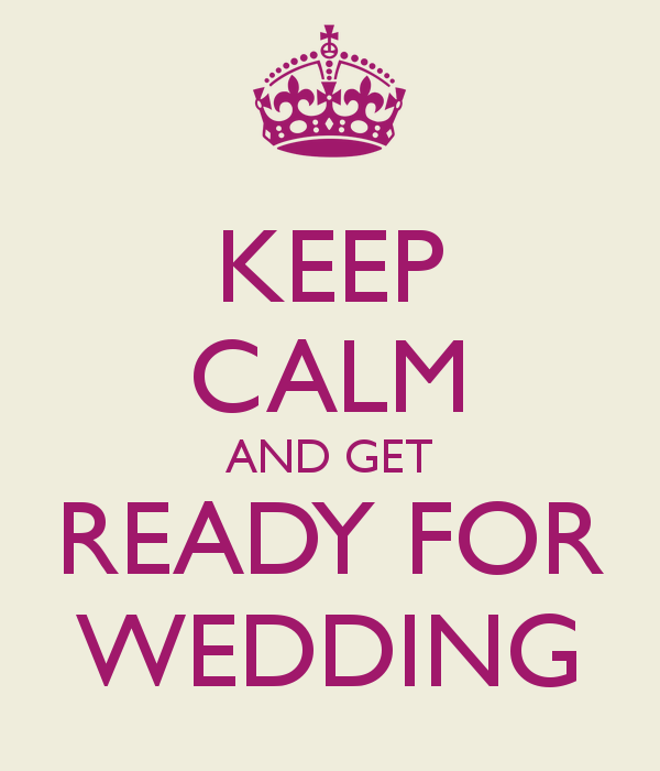 keep-calm-and-get-ready-for-wedding-2